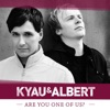Kyau & Albert - Are You One of Us?  Video Edit