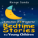 Renee Sandy - Collection of 8 Wonderful Bedtime Stories for Young Children (Unabridged)