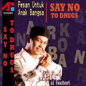 Dakwah Ustad Jefri Al Buchori: Pesan Untuk Anak Bangsa (Say No To Drugs)-Ustad Jefri Al Buchori
