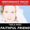 Faithful Friend Performance Tracks EP