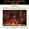 E.L.O.'s Greatest Hits Live (feat. The Moscow Symphony Orchestra)
