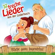32 freche Lieder aus der Lederhos'n - Various Artists - Various Artists