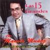 Las 15 Grandes de Manolo Muñoz