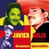 40 Canciones Imprescindibles, Javier Solís