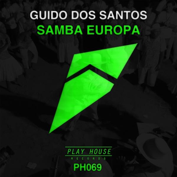 Guido Dos Santos - Samba Europa