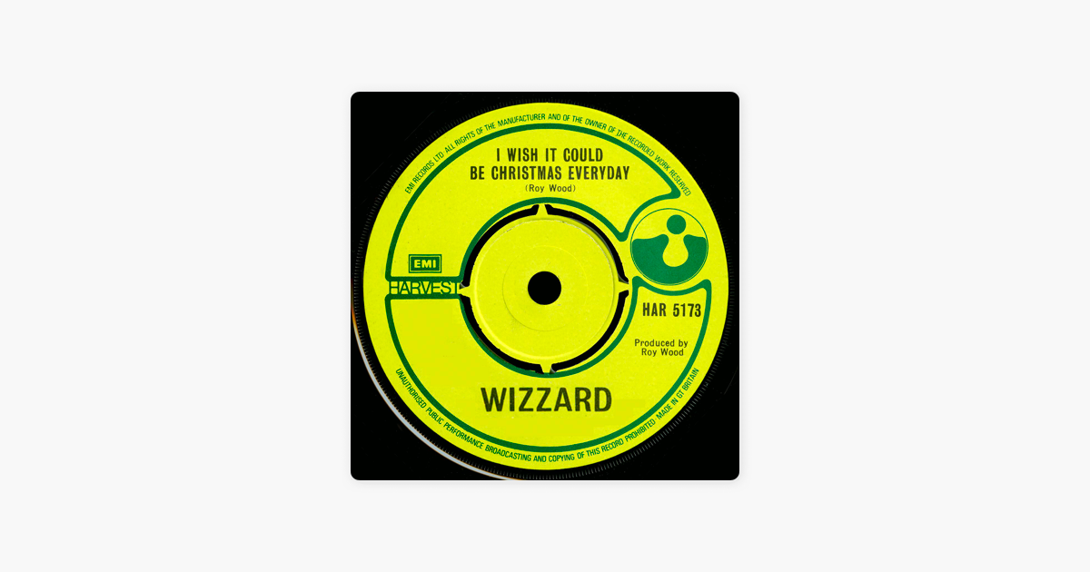 I Wish It Could Be Christmas Everyday - Single by Wizzard on Apple Music