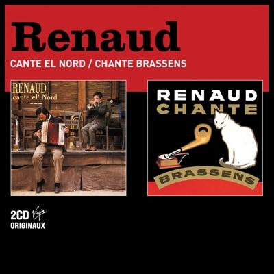 Renaud Cante El' Nord / Renaud chante Brassens - Renaud