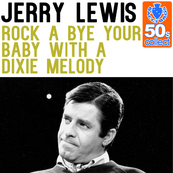 Image result for rock a bye your baby by jerry lewis