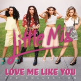 Love Me Like You (The Collection)