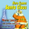 Here Comes Santa Claus - Gene Autry