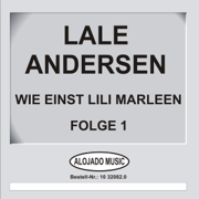 Wie einst Lili Marleen, Folge 1 - Lale Andersen - Lale Andersen