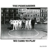 The Persuasions - Don't Know Why I Love You