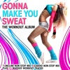Gonna Make You Sweat - The Workout Album