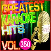 Greatest Karaoke Hits, Vol. 350 (Karaoke Version) - Albert 2 Stone