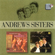 The Andrews Sisters Show Me the Way to Go Home - The Andrews Sisters