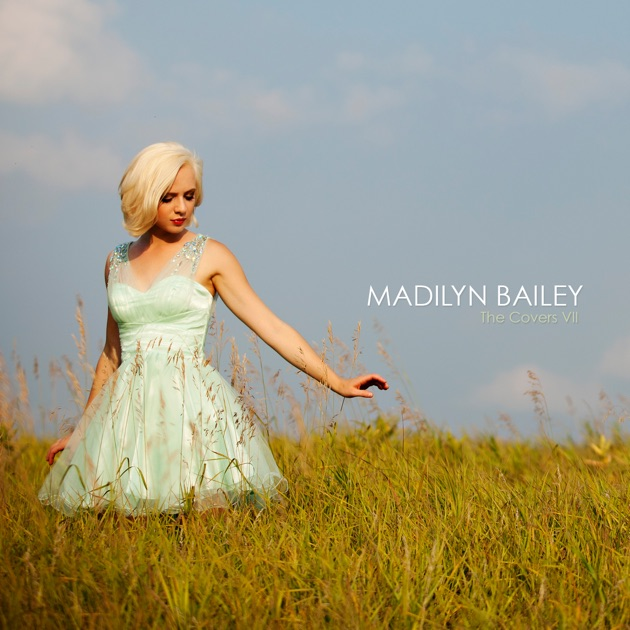 The Covers, Vol. 7 - Single by Madilyn Bailey on Apple Music