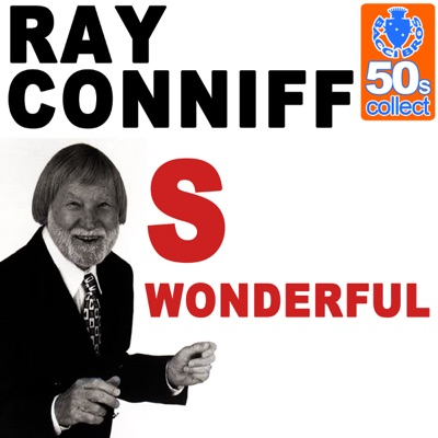 S Wonderful (Remastered) - Single - Ray Conniff