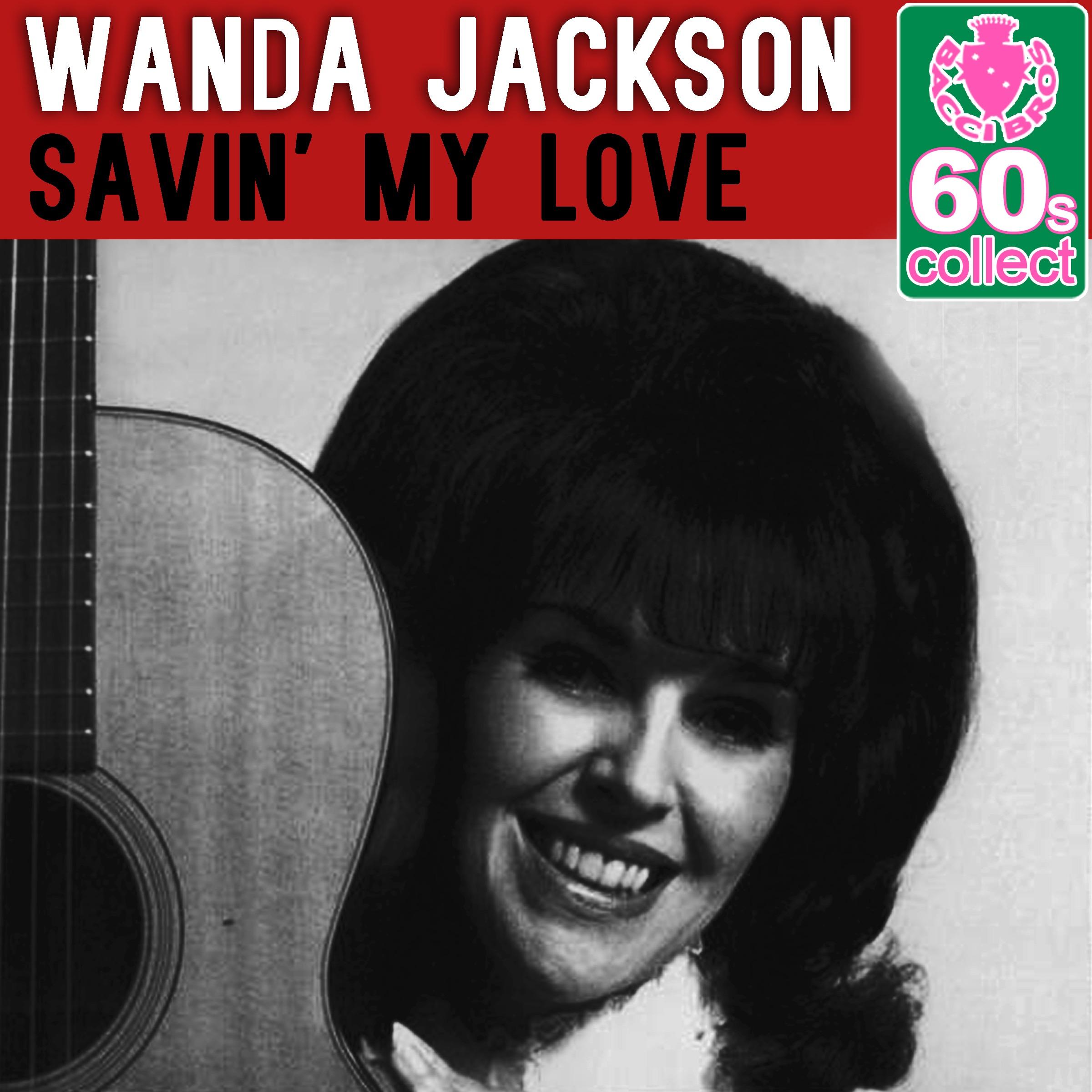 Savin' My Love (Remastered) - Single