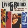 Live & Remix - Rie Tomosaka vs. Eri Sakatomo ジャケット写真