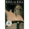 Mark Twight - Kiss or Kill: Confessions of a Serial Climber (Unabridged) bild