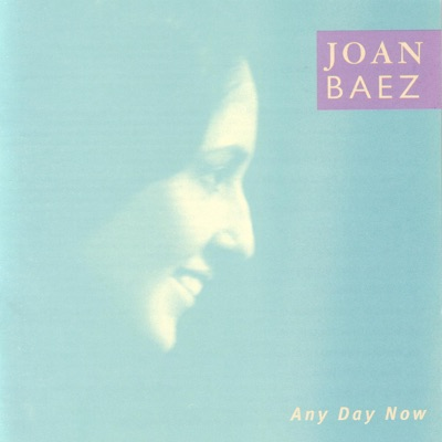 Any Day Now - Joan Baez