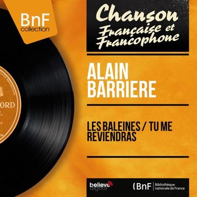 Les baleines / Tu me reviendras (feat. Jean Claudric et son orchestre) [Mono Version] - Single - Alain Barrière