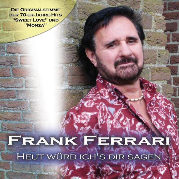 Heut Würd Ich S Dir Sagen Single By Frank Ferrari On Apple Music