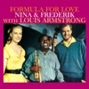Nina Frederik with Louis Armstrong From Formula of Love