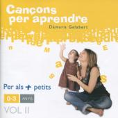 Cançons Per Aprendre: 0-3 anys Vol II