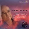 Daytime Dreamer - Omar Akram