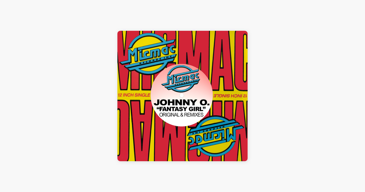 ‎Fantasy Girl By Johnny O. On Apple Music