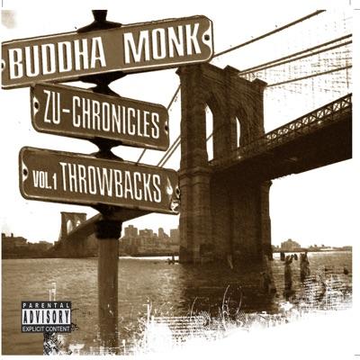 Throwbacks: Zu-Chronicles Vol. 1 - Buddha Monk