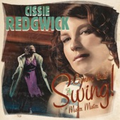 Cissie Redgwick - Gimme That Swing!