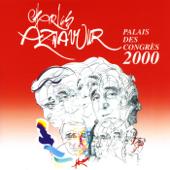 Charles Aznavour: Palais des Congrès 2000