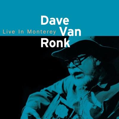 Live In Monterey - Dave Van Ronk