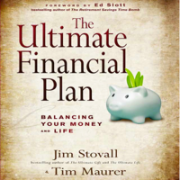 The Ultimate Financial Plan: Balancing Your Money and Life (Unabridged)