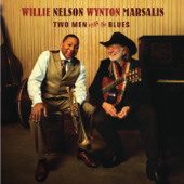 Two Men With The Blues-Willie Nelson & Wynton Marsalis
