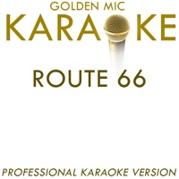 Route 66 (In the Style of Nat King Cole) [Karaoke Version] - Single
