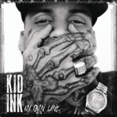 Show Me Feat. Chris Brown Kid Ink - Kid Ink