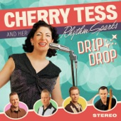 Cherry Tess And Her Rhythm Sparks - Whole Lot of Change