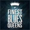 Finest Blues Queens