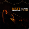 Matt Andersen - Live From the Phoenix Theatre  artwork