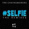 #SELFIE (The Remixes) - Single