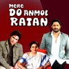 Mere Do Anmol Ratan Original Motion Picture Soundtrack EP