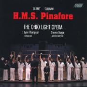 H.M.S. Pinafore - Ohio Light Opera Orchestra, J. Lynn Thompson & Cast of Ohio Light Opera - Ohio Light Opera Orchestra, J. Lynn Thompson & Cast of Ohio Light Opera