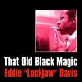 """Eddie """"Lockjaw"""" Davis - We'll Be Together Again"""