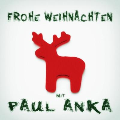 Frohe Weihnachten mit Paul Anka - Paul Anka