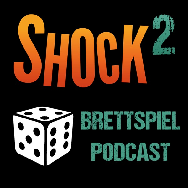 SHOCK2 Brettspiel Podcast