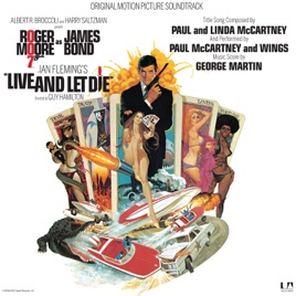 Live And Let Die Original Motion Picture Soundtrack George Martin