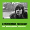 Le temps de l'amour (From 'moonrise kingdom' original soundtrack) - Single, Françoise Hardy